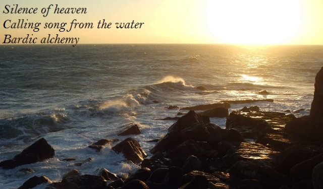 Silence of heaven calling song from the water; bardic alchemy