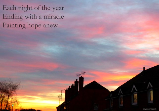 Each night of the year Ending with a miracle Painting hope anew