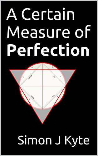 A Certain Measure of Perfection by [Kyte, Simon J]