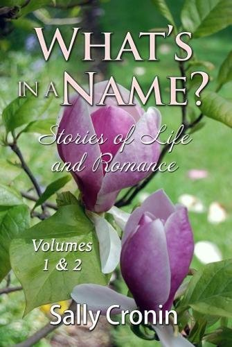 What's in a Name Vols. 1 & 2 by Sally Cronin